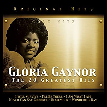 Gloria Gaynor. The 20 Greatest Hits