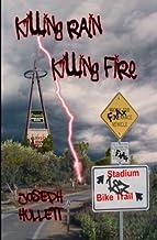 Killing Rain Killing Fire
