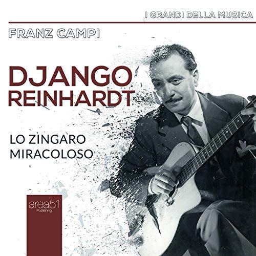Django Reinhardt: Lo zingaro miracoloso copertina
