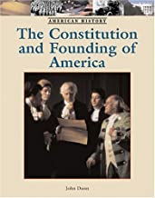 The Constitution and Founding of America (American History)
