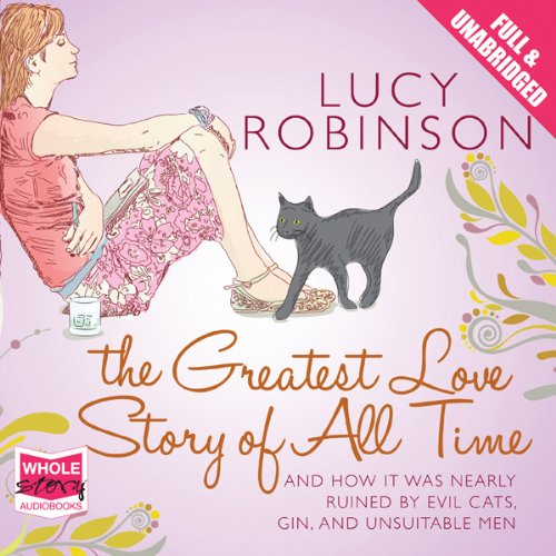 The Greatest Love Story of All Time audiobook cover art