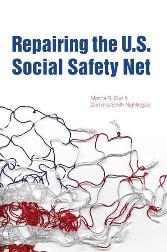 Repairing the U.S. Social Safety Net (Urban Institute Press)