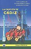 La canción de Cádiz: Teoría y realidad de la comparsa