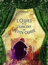 L'Ours et le concert de petite Ourse par David Litchfield