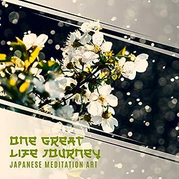 One Great Life Journey: Japanese Meditation Art