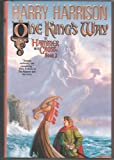One King s Way (Hammer and the Cross, Book 2)