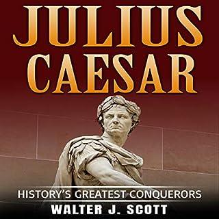 History's Greatest Conquerors: Julius Caesar audiobook cover art
