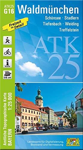 ATK25-G16 Waldmünchen (Amtliche Topographische Karte 1:25000): Schönsee, Stadlern, Tiefenbach, Weiding, Treffelstein, Oberpfäzer Wald, Schönau, ... Amtliche Topographische Karte 1:25000 Bayern)