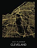 2021 Planner Cleveland: Weekly - Dated With To Do Notes And Inspirational Quotes - Cleveland - Ohio (City Map Calendar Diary Book 2021)