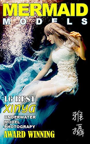Mermaid Models (Underwater Model Photography Book 1)