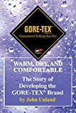 Warm, Dry, and Comfortable: Developing the GORE-TEX® Brand