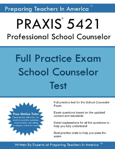 Praxis 5421 Professional School Counselor