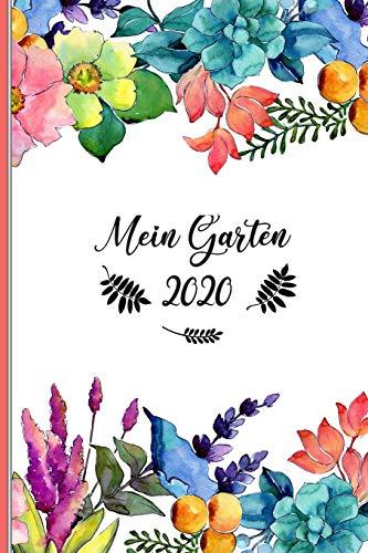 Mein Garten 2020: Notizbuch, Jahresplaner und Journal, Gartenplaner und Eintragbuch für Gartenfreunde, Hobbygärtner und Laubenpieper   Blumen abstrakt