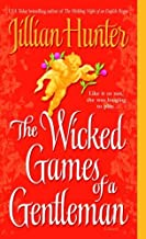 The Wicked Games of a Gentleman: A Novel (A Boscastle Affairs Novel Book 4)