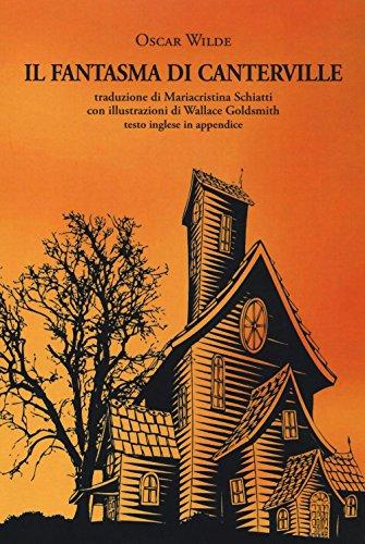 Il fantasma di Canterville. Ediz. italiana e inglese