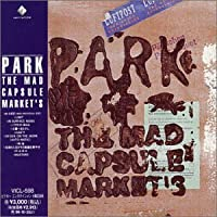 Park [Japan] by The Mad Capsule Market S (2008-08-19)