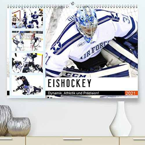 Eishockey. Dynamik, Athletik und Präzision! (Premium, hochwertiger DIN A2 Wandkalender 2021, Kunstdruck in Hochglanz)