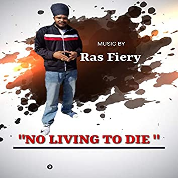 No Living to Die