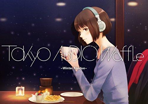 Tokyo Audio Waffle -Winter Fondue-