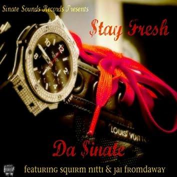 $tay Fresh (feat. Squirm Nitti & Jai Fromdaway)
