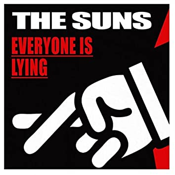 Everyone Is Lying