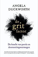 De grit factor: de kracht van passie en doorzettingsvermogen ペーパーバック