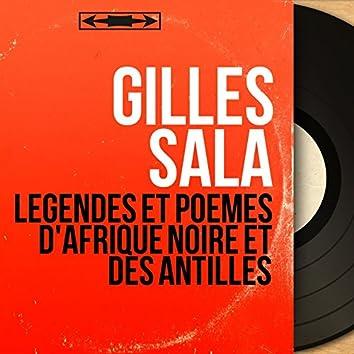 Légendes et poèmes d'Afrique Noire et des Antilles (Mono Version)