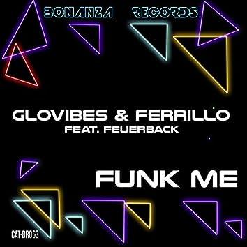 Funk Me (feat. Feuerback)