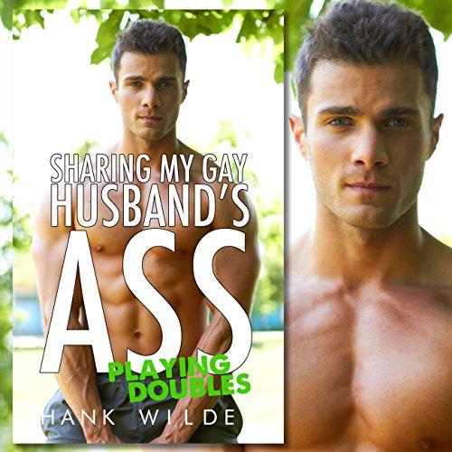 Sharing My Gay Husband's Ass audiobook cover art