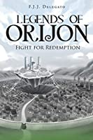 Legends of Orijon: Fight for Redemption