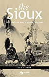 The Sioux: The Dakota and Lakota Nations