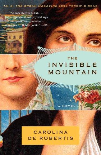 The Invisible Mountain (Vintage Contemporaries) by [Carolina De Robertis]
