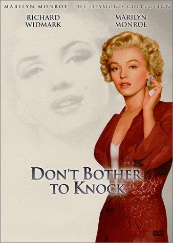 Amazon.com: Don't Bother to Knock : Richard Widmark, Marilyn Monroe, Anne  Bancroft, Donna Corcoran, Jeanne Cagney, Lurene Tuttle, Elisha Cook Jr.,  Jim Backus, Verna Felton, Willis Bouchey, Don Beddoe, Gloria Blondell, Grace