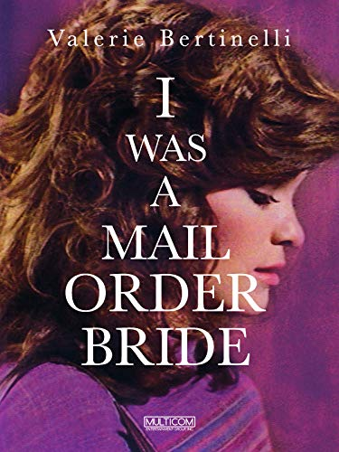 I Was a Mail Order Bride