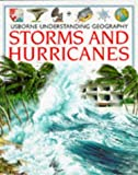 Storms and Hurricanes (Understanding Geography Series)