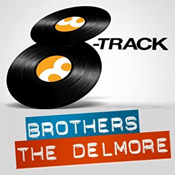 8-Track: The Delmore Brothers