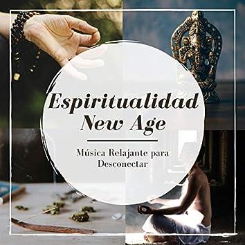 Espiritualidad New Age - Música Relajante para Desconectar