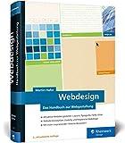 Webdesign: Das neue Handbuch zur Webgestaltung. Alles, was Webdesigner wissen müssen. Mit vielen inspirierenden Beispielen