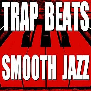 Trap Beats Smooth Jazz