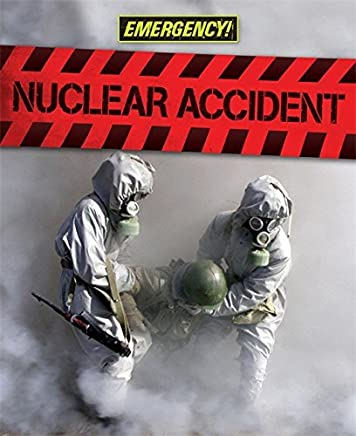 Emergency: Nuclear Accident by Angela Royston (24-Nov-2011) Hardcover