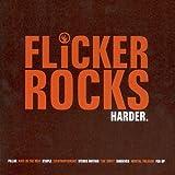 Flicker Rocks Harder