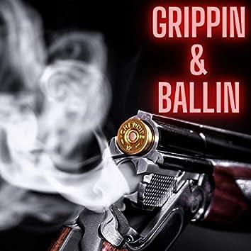 Grippin' & Ballin'