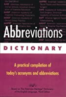 Abbreviations Dictionary: A Practical Compilation of Today's Acronyms and Abbreviations