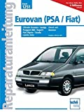 Eurovan (PSA/Fiat) - Peugeot 806 & Expert / Citroën Evasion & Jumpy: Fiat Ulysse & Scudo / Lancia Zeta 1994-2001 Diesel + Benziner