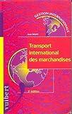 Transport international des marchandises. 2ème édition