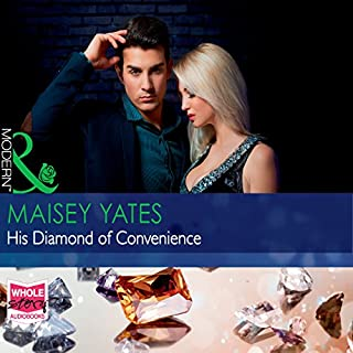 His Diamond of Convenience                   By:                                                                                                                                 Maisey Yates                               Narrated by:                                                                                                                                 Charlotte Grey                      Length: 5 hrs and 38 mins     1 rating     Overall 5.0