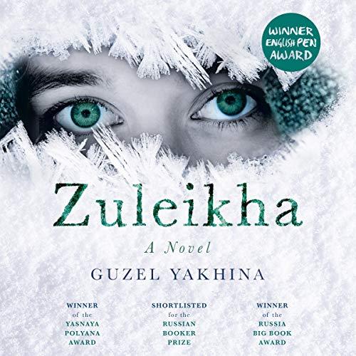Zuleikha Audiobook By Guzel Yakhina, Lisa C. Hayden - translator cover art
