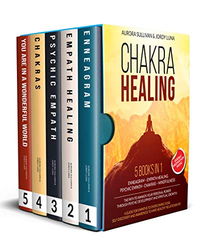 CHAKRA HEALING: 5 BOOKS IN 1 - ENNEAGRAM - EMPATH HEALING - PSYCHIC EMPATH - CHAKRAS - MINDFULNESS - The Path to Deliverance and Awakening your Personal ... through Spiritual Growth (English Edition)