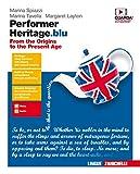 Performer heritage. blu. From the origins to the present age. Per le Scuole superiori. Con...