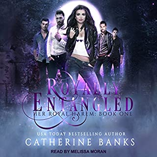 Royally Entangled: A Reverse Harem Fantasy     Her Royal Harem Series, Book 1              By:                                                                                                                                 Catherine Banks                               Narrated by:                                                                                                                                 Melissa Moran                      Length: 7 hrs and 20 mins     5 ratings     Overall 4.6